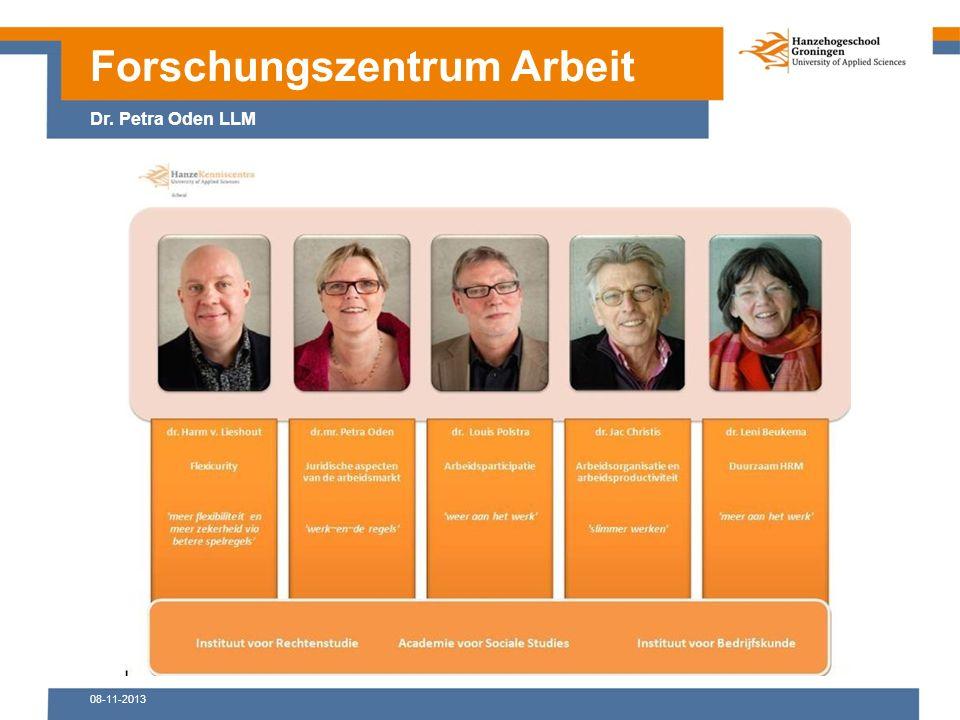 08-11-2013 Forschungszentrum Arbeit Dr. Petra Oden LLM