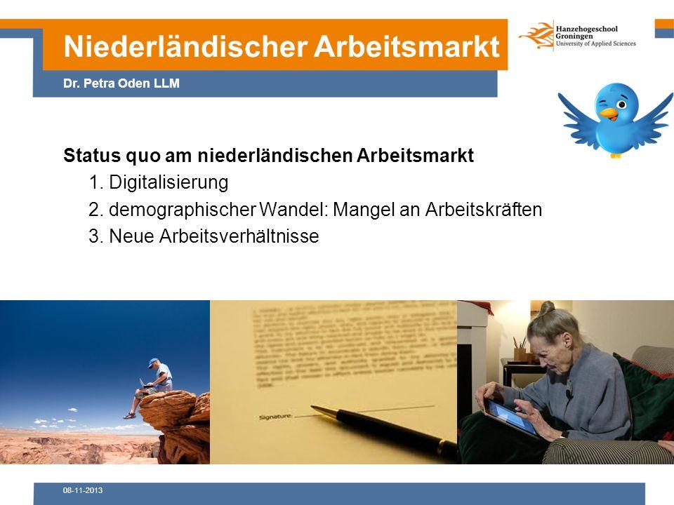 08-11-2013 Status quo am niederländischen Arbeitsmarkt 1.