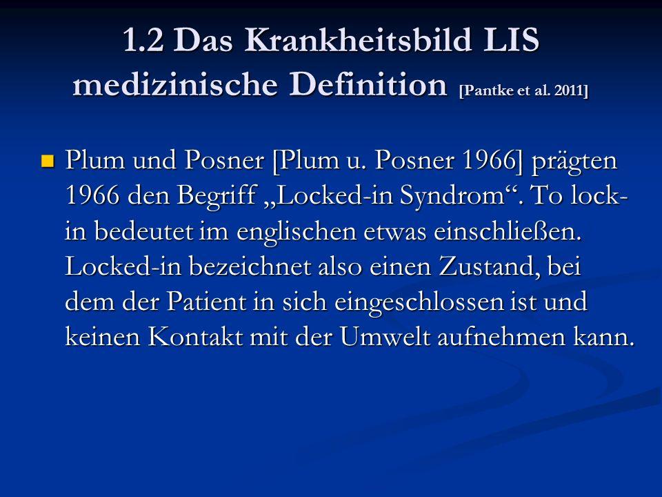 1.2 Das Krankheitsbild LIS medizinische Definition [Pantke et al.