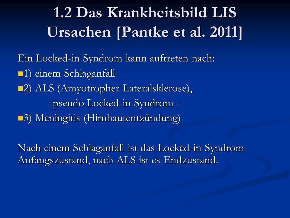 1.2 Das Krankheitsbild LIS Ursachen [Pantke et al.