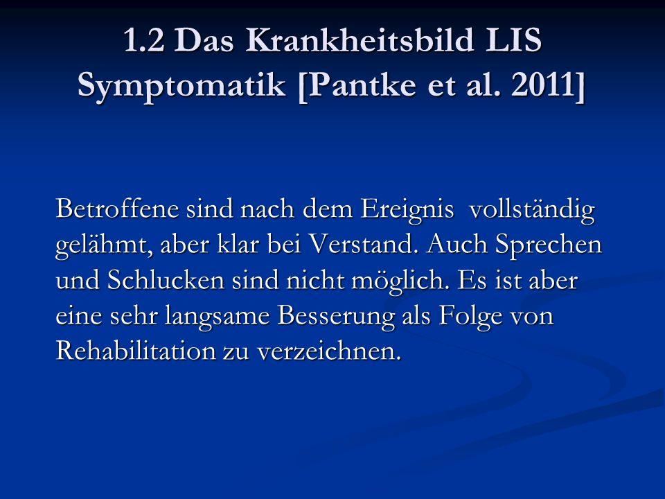 1.2 Das Krankheitsbild LIS Symptomatik [Pantke et al.