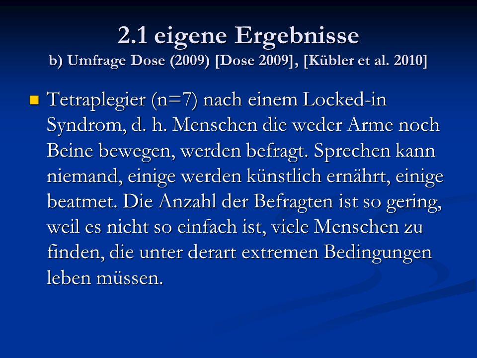 2.1 eigene Ergebnisse b) Umfrage Dose (2009) [Dose 2009], [Kübler et al.