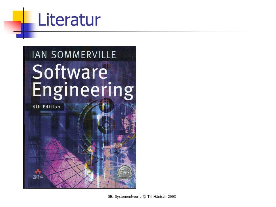 SE: Systementwurf, © Till Hänisch 2003 Literatur