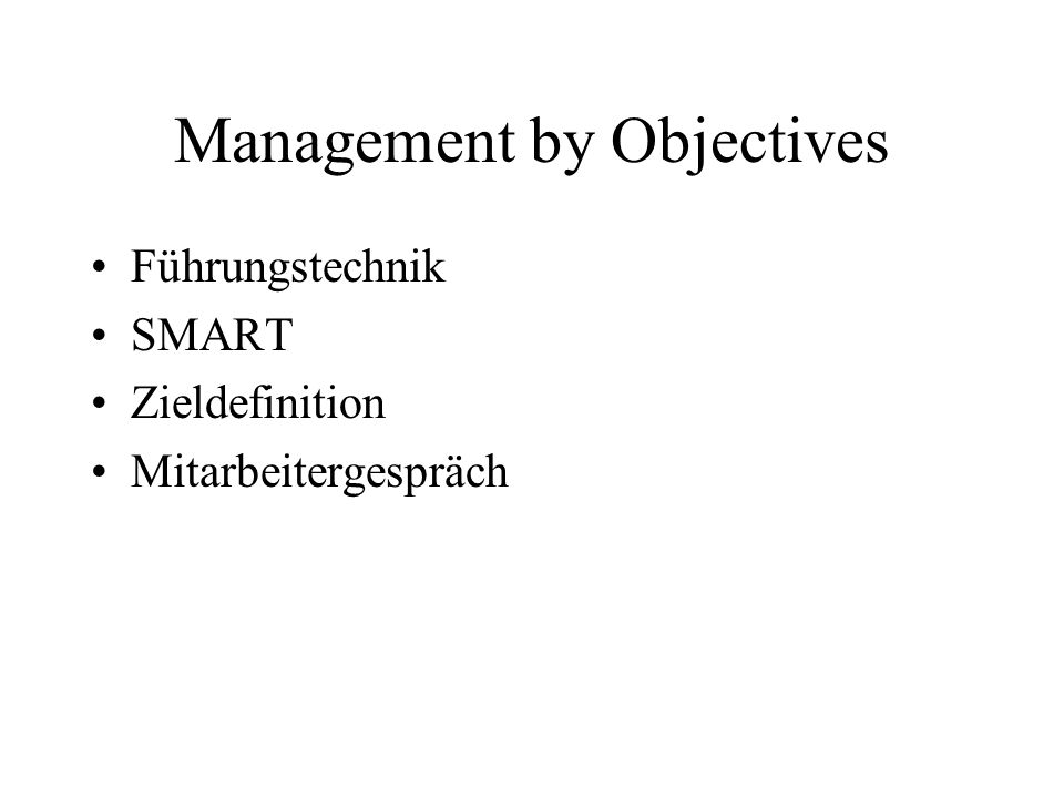 Management by Objectives Führungstechnik SMART Zieldefinition Mitarbeitergespräch