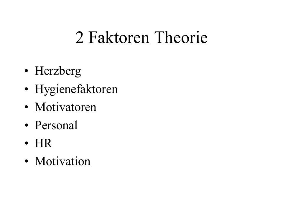 2 Faktoren Theorie Herzberg Hygienefaktoren Motivatoren Personal HR Motivation