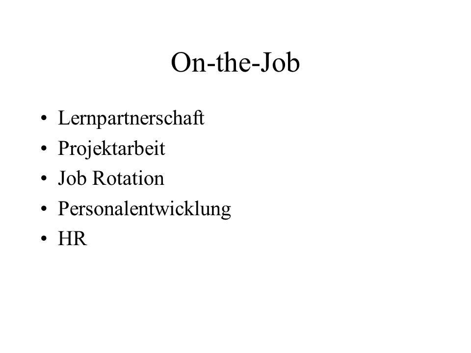 On-the-Job Lernpartnerschaft Projektarbeit Job Rotation Personalentwicklung HR