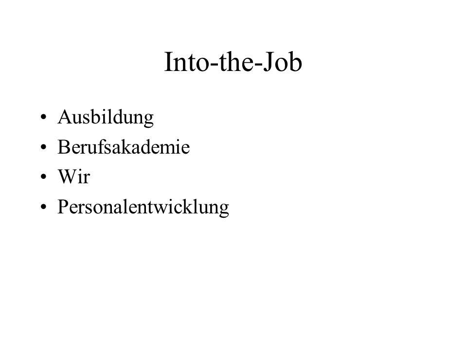 Into-the-Job Ausbildung Berufsakademie Wir Personalentwicklung