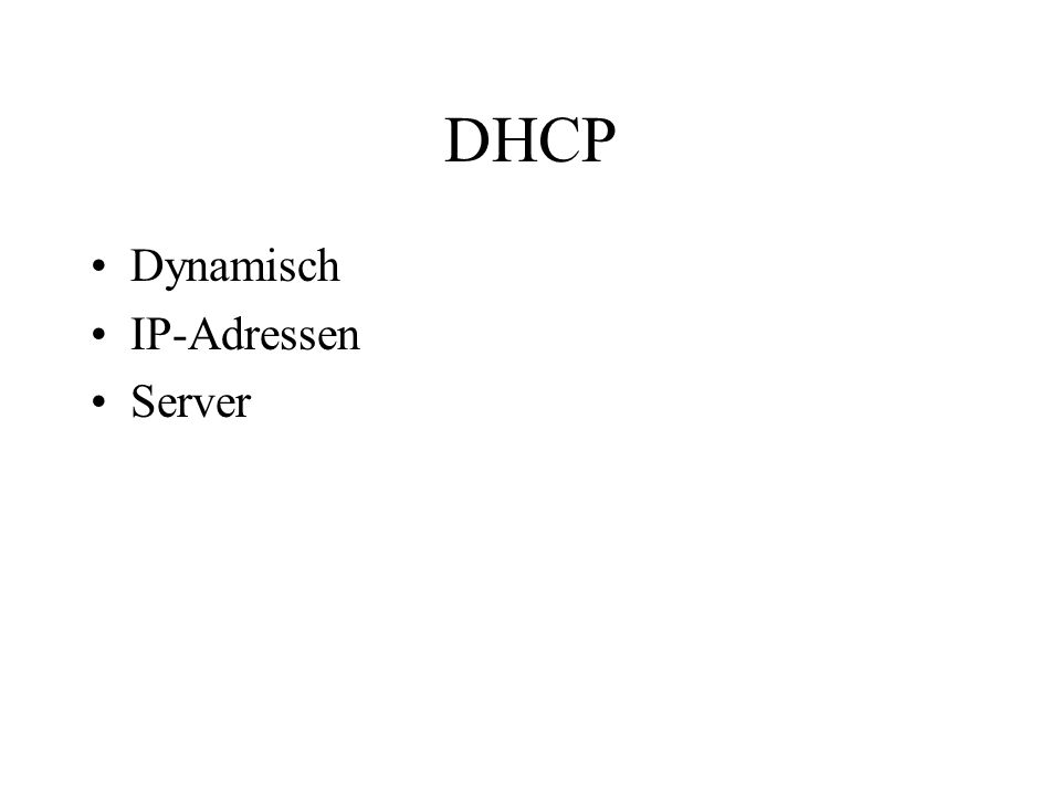 DHCP Dynamisch IP-Adressen Server