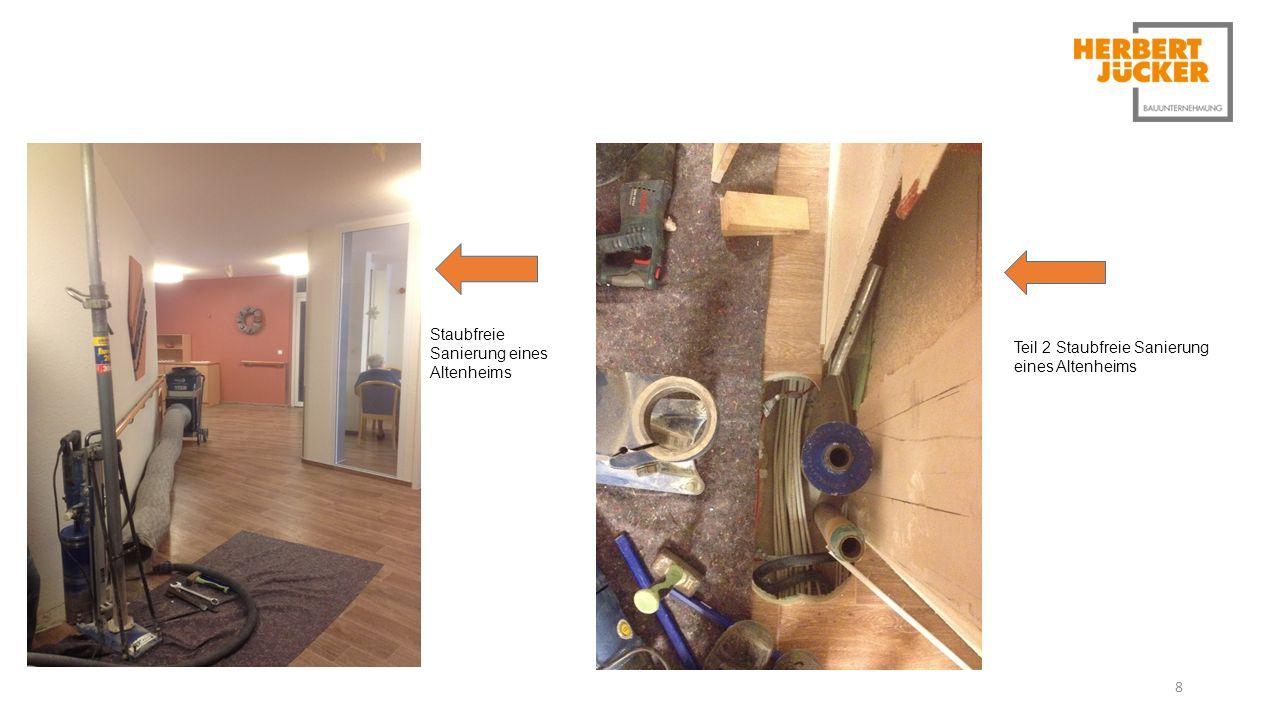 8 Staubfreie Sanierung eines Altenheims Teil 2 Staubfreie Sanierung eines Altenheims
