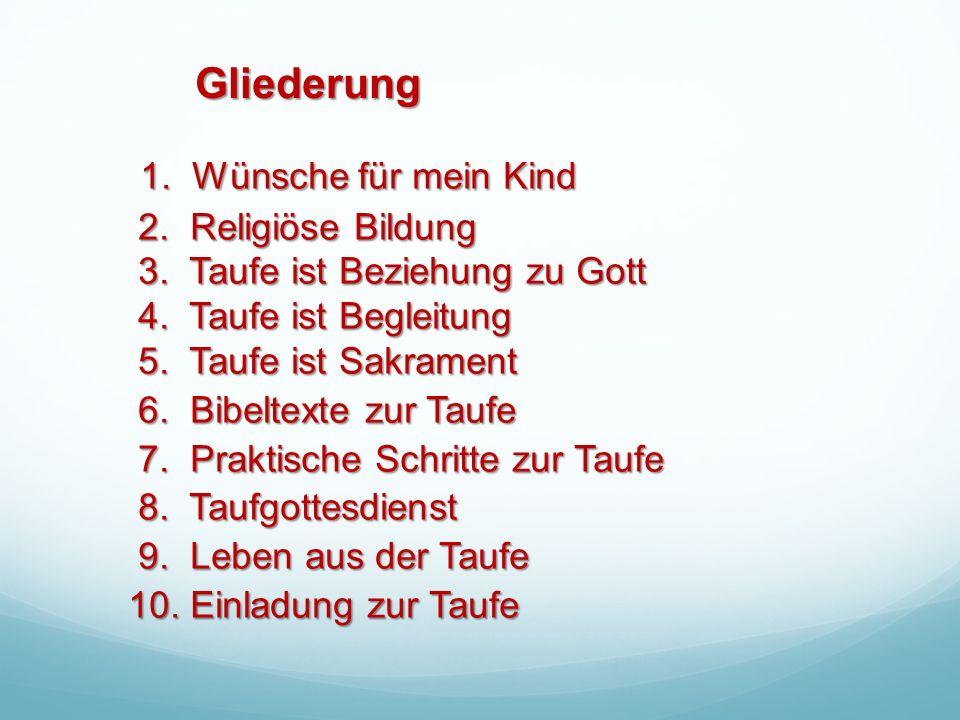 1. Wünsche für mein Kind 2. Religiöse Bildung 3.
