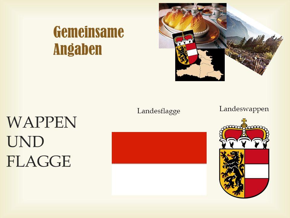 Gemeinsame Angaben WAPPEN UND FLAGGE Landeswappen Landesflagge