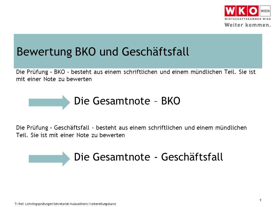 Bewertung BKO und Geschäftsfall 9 T:\Ref.
