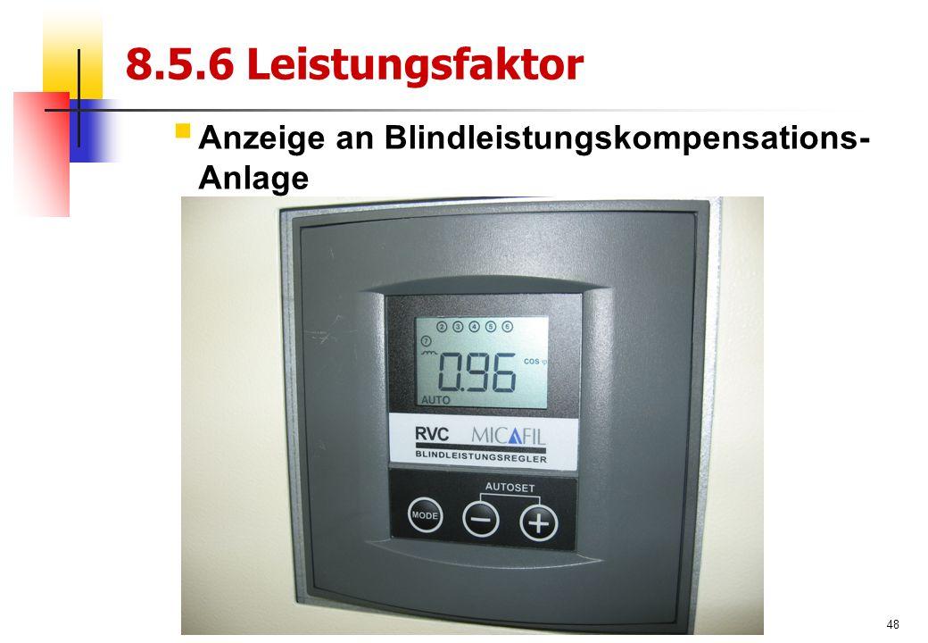 48 8.5.6 Leistungsfaktor  Anzeige an Blindleistungskompensations- Anlage