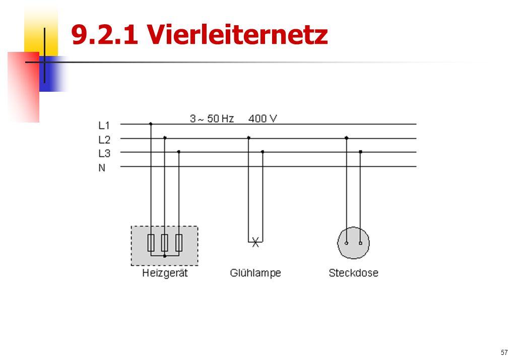 57 9.2.1 Vierleiternetz