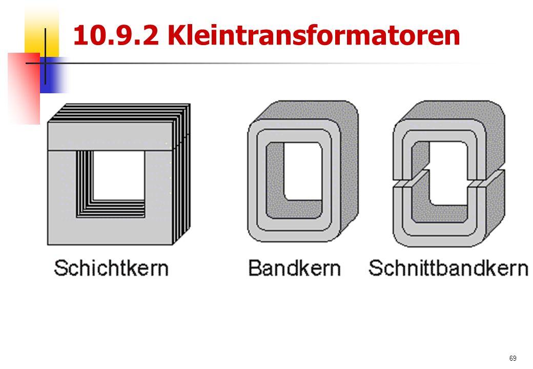 69 10.9.2 Kleintransformatoren
