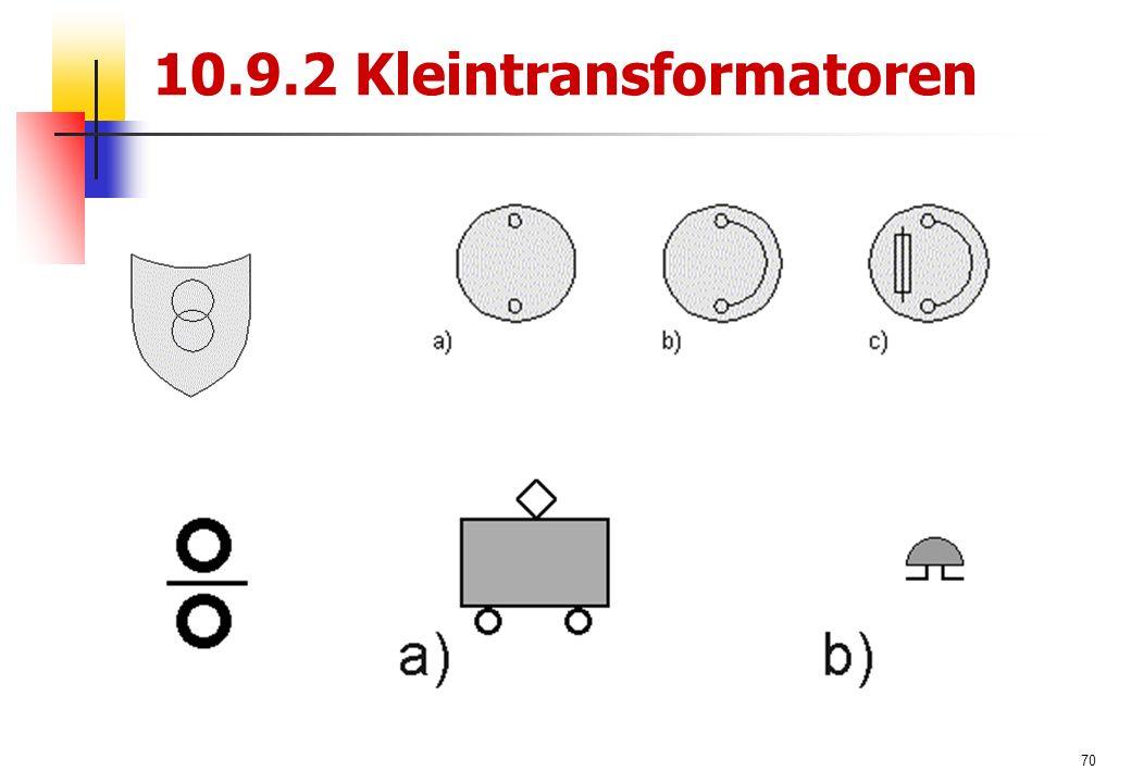 70 10.9.2 Kleintransformatoren