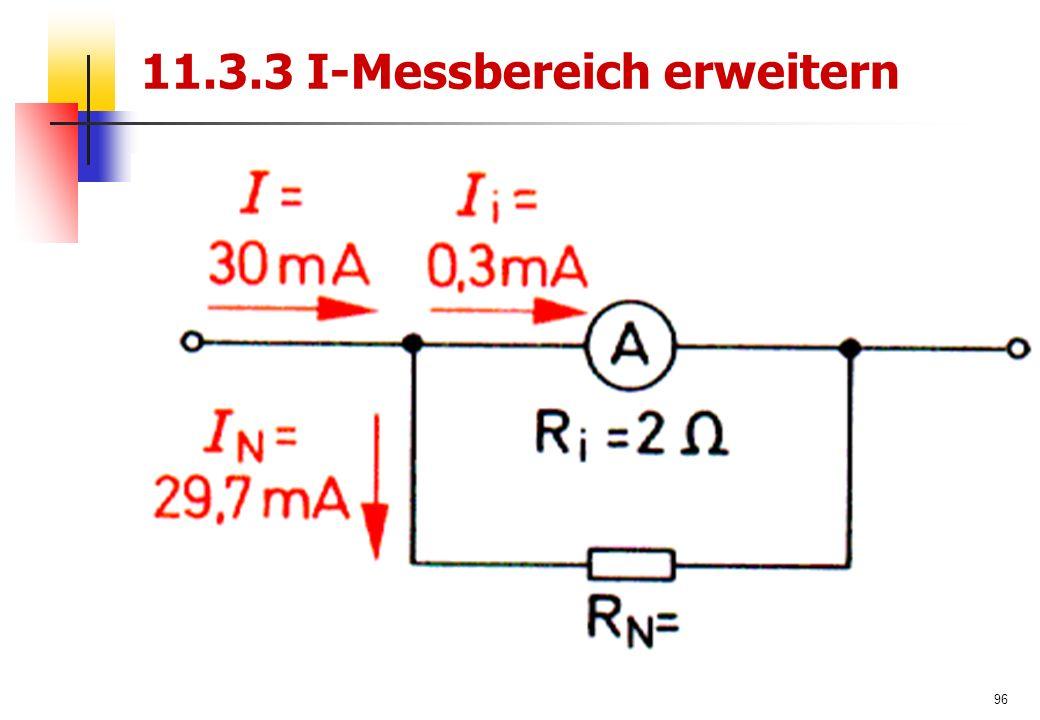 96 11.3.3 I-Messbereich erweitern