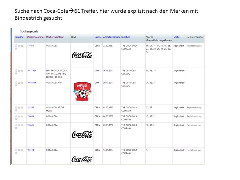 Suche nach Coca-Cola  61 Treffer, hier wurde explizit nach den Marken mit Bindestrich gesucht