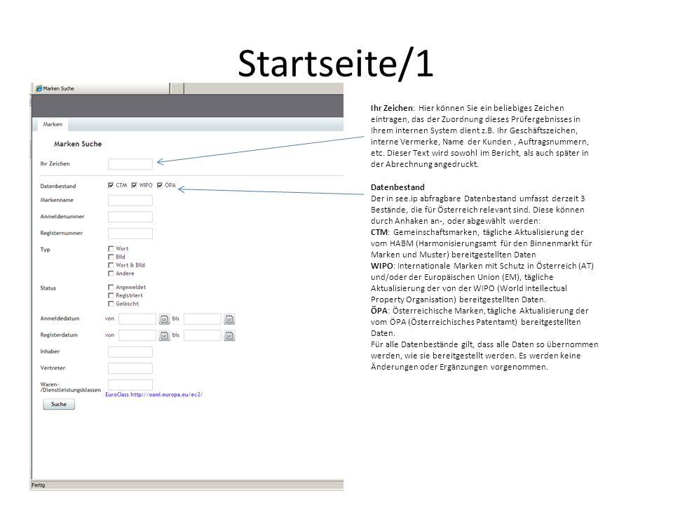Startseite/1 Ihr Zeichen: Hier können Sie ein beliebiges Zeichen eintragen, das der Zuordnung dieses Prüfergebnisses in Ihrem internen System dient z.B.