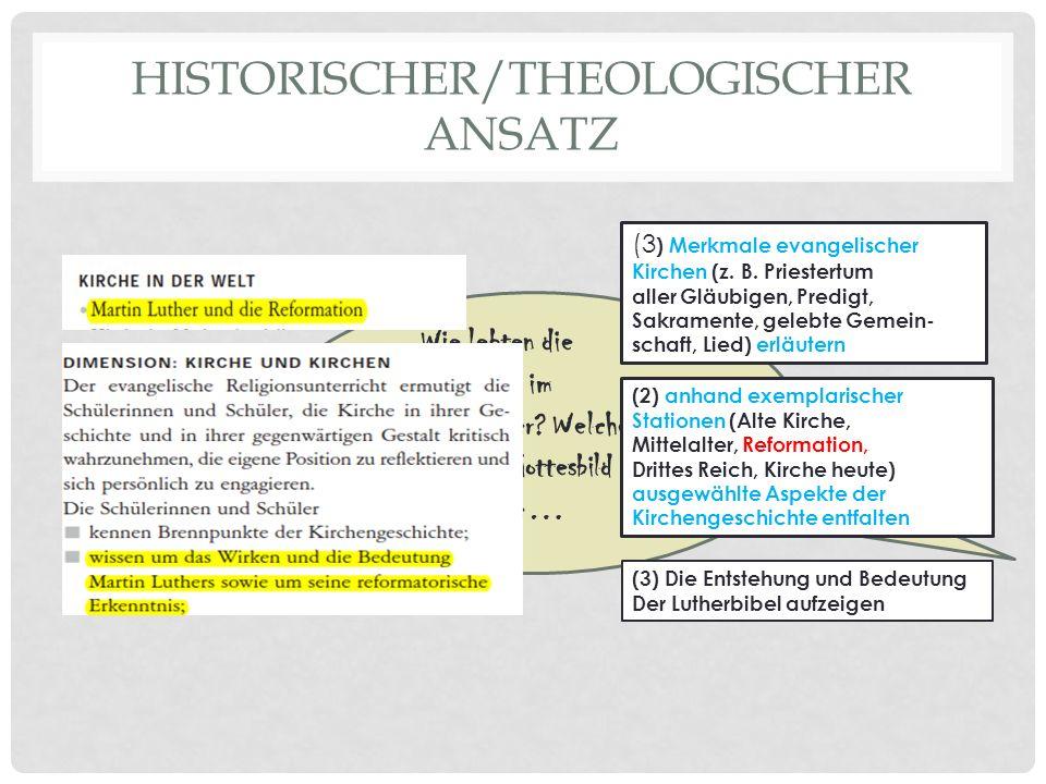 HISTORISCHER/THEOLOGISCHER ANSATZ Wie lebten die Menschen im Mittelalter.