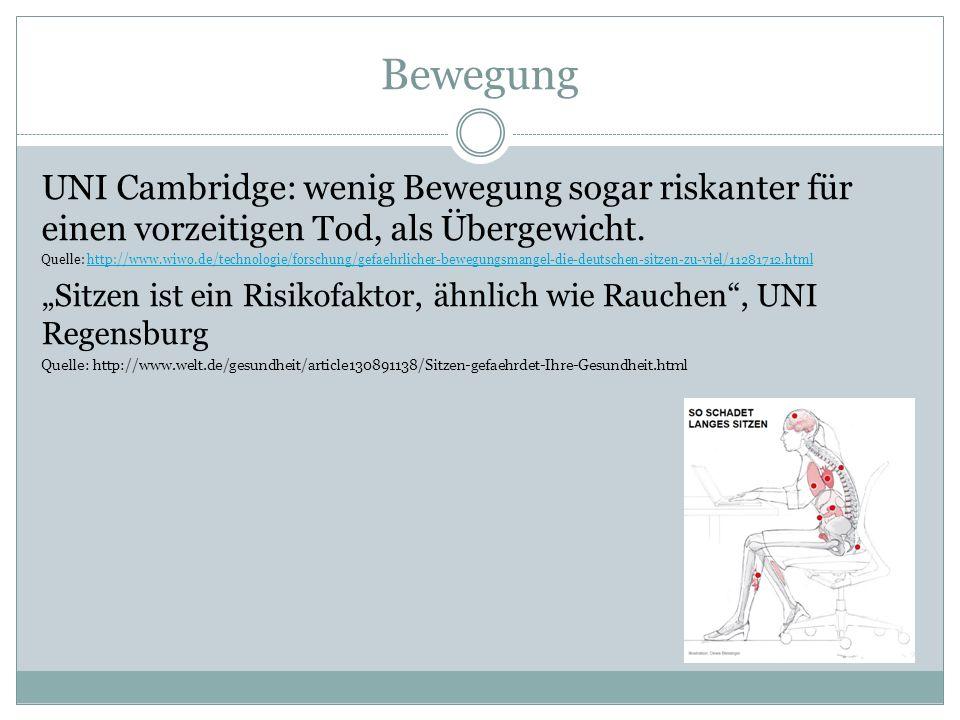 Bewegung UNI Cambridge: wenig Bewegung sogar riskanter für einen vorzeitigen Tod, als Übergewicht.