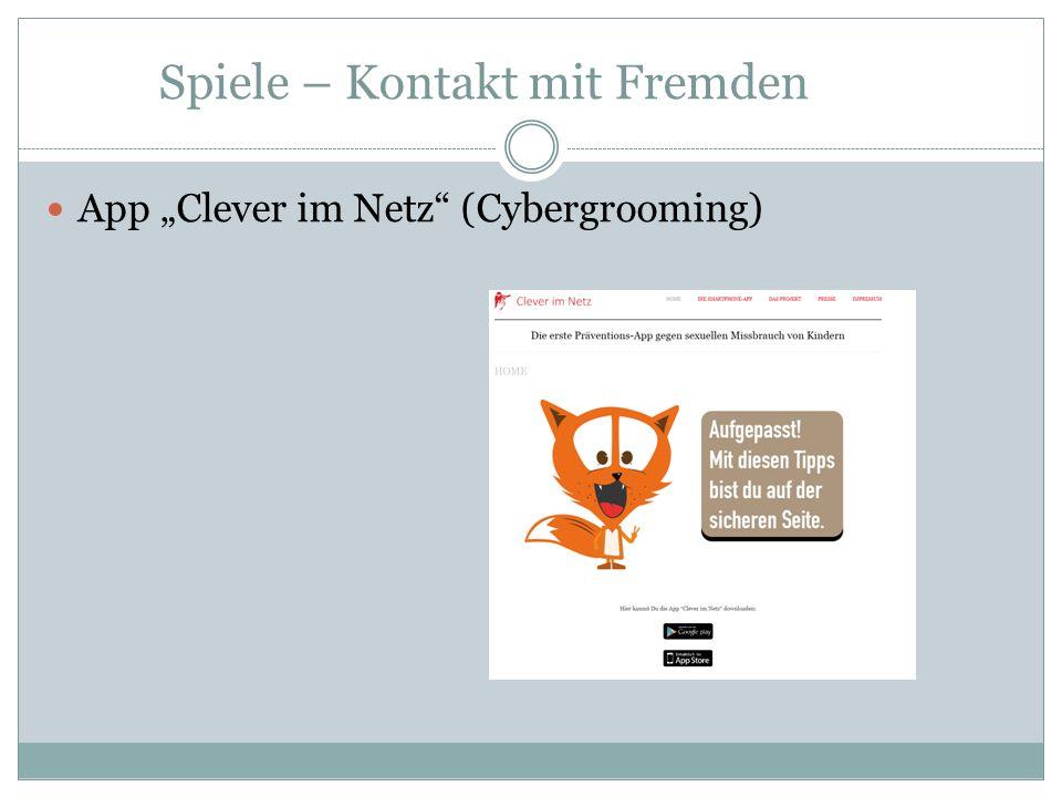 """Spiele – Kontakt mit Fremden App """"Clever im Netz (Cybergrooming)"""