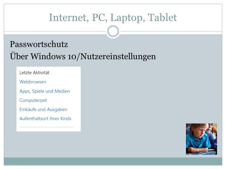 Internet, PC, Laptop, Tablet Passwortschutz Über Windows 10/Nutzereinstellungen