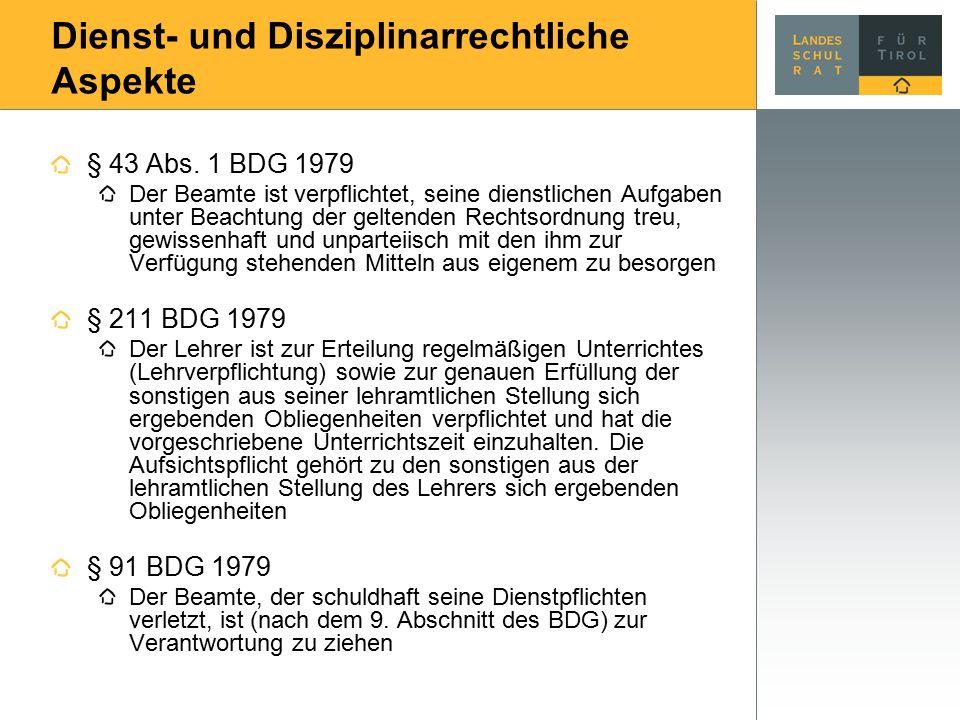 Dienst- und Disziplinarrechtliche Aspekte § 43 Abs.