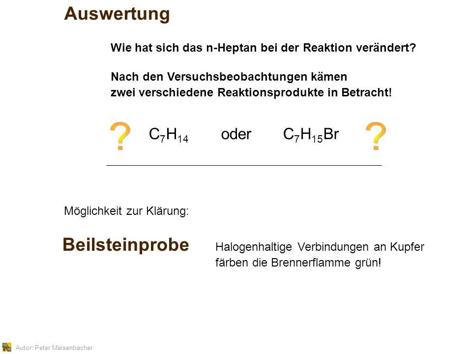 Autor: Peter Maisenbacher Auswertung Wie hat sich das n-Heptan bei der Reaktion verändert.