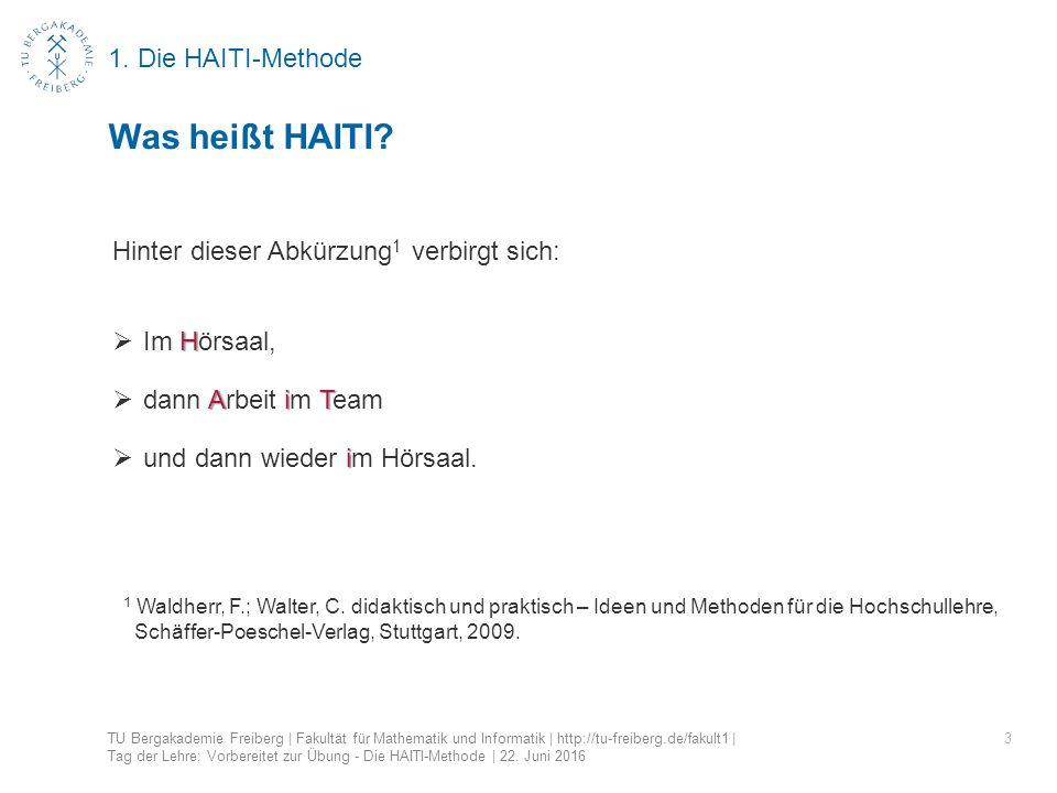 1. Die HAITI-Methode 3 Was heißt HAITI.