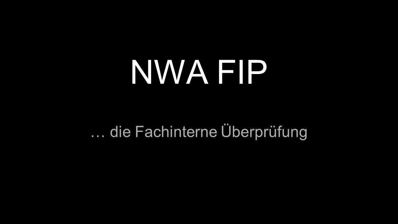 NWA FIP … die Fachinterne Überprüfung
