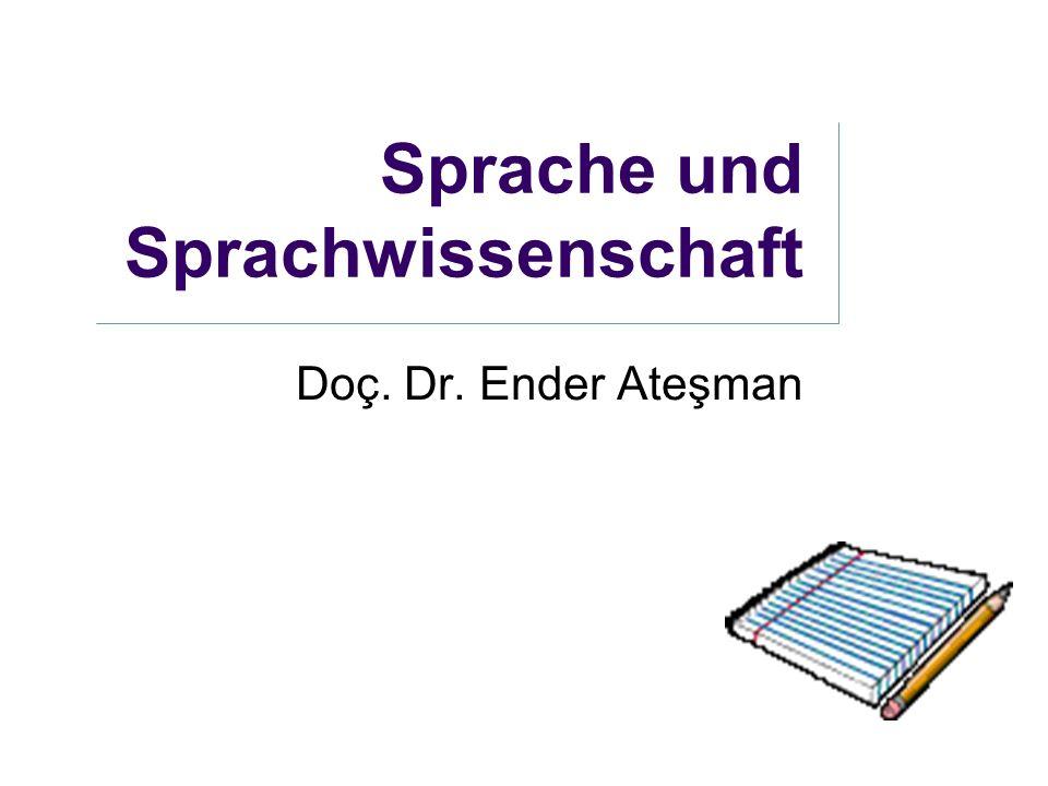 Sprache und Sprachwissenschaft Doç. Dr. Ender Ateşman