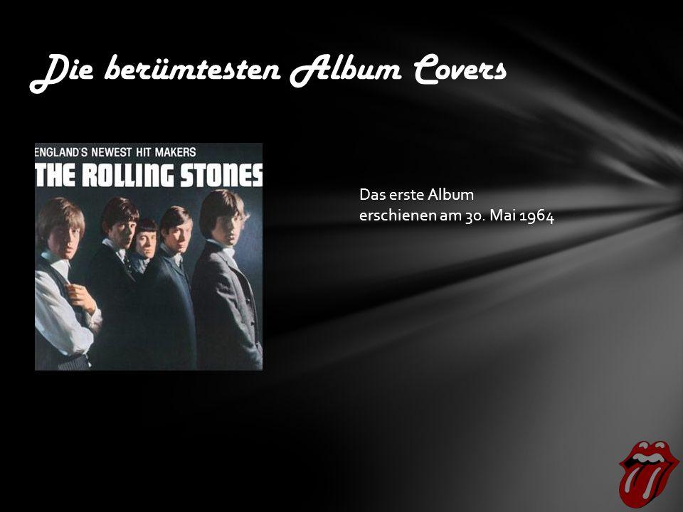 Die berümtesten Album Covers Das erste Album erschienen am 30. Mai 1964
