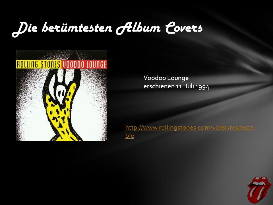 Die berümtesten Album Covers Voodoo Lounge erschienen 11.