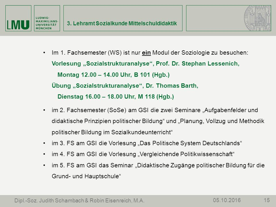 3. Lehramt Sozialkunde Mittelschuldidaktik 1505.10.2016 Dipl.-Soz.