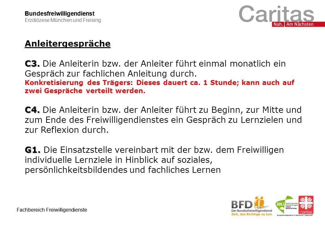 Bundesfreiwilligendienst Erzdiözese München und Freising Fachbereich Freiwilligendienste Bundesfreiwilligendienst Erzdiözese München und Freising Fachbereich Freiwilligendienste Anleitergespräche C3.
