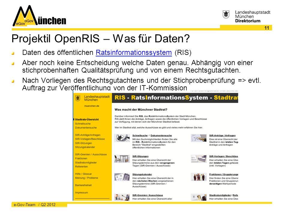 eGov oGov 11 e-Gov-Team / Q2 2012 Projektil OpenRIS – Was für Daten.