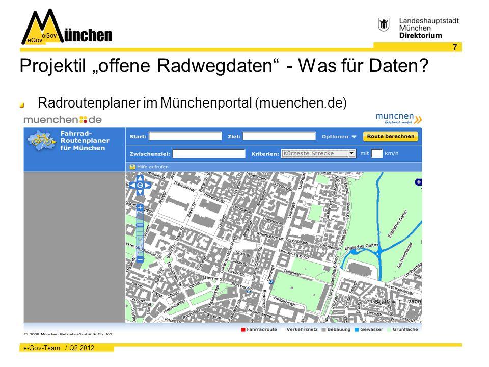 """eGov oGov 7 e-Gov-Team / Q2 2012 Projektil """"offene Radwegdaten - Was für Daten."""