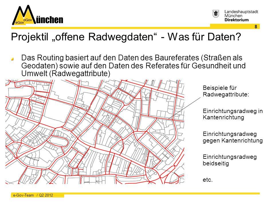 """eGov oGov 8 e-Gov-Team / Q2 2012 Projektil """"offene Radwegdaten - Was für Daten."""