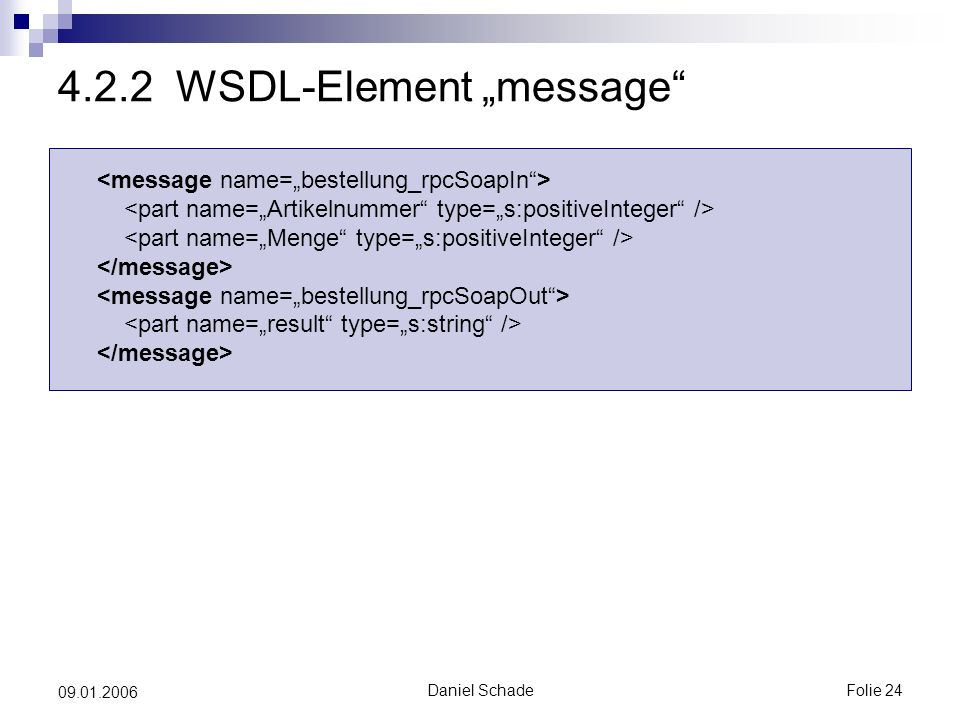 "Daniel SchadeFolie WSDL-Element ""message"