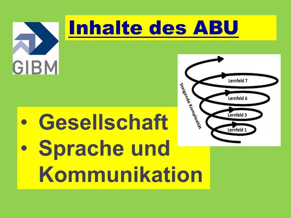 Gesellschaft Sprache und Kommunikation Inhalte des ABU