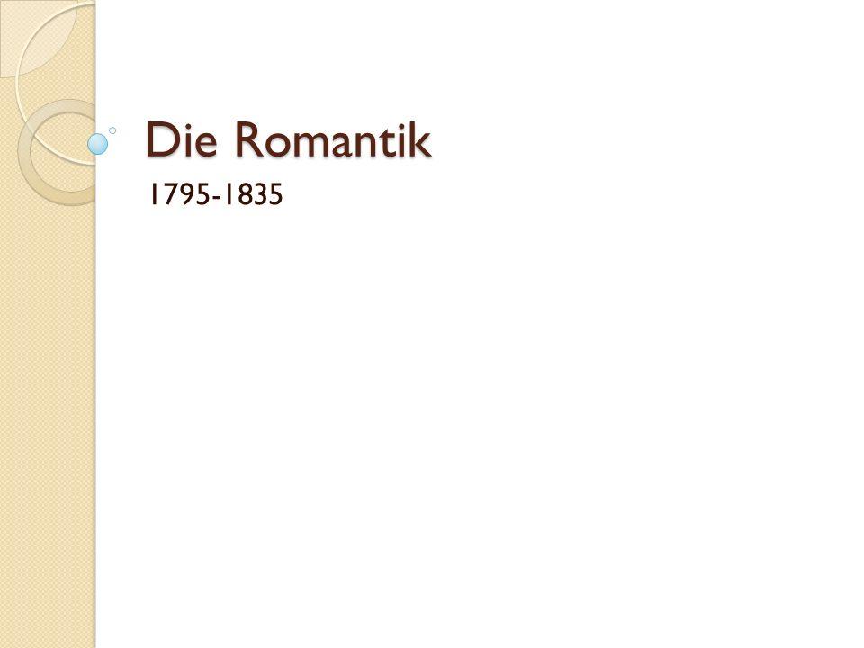 Die Romantik 1795-1835