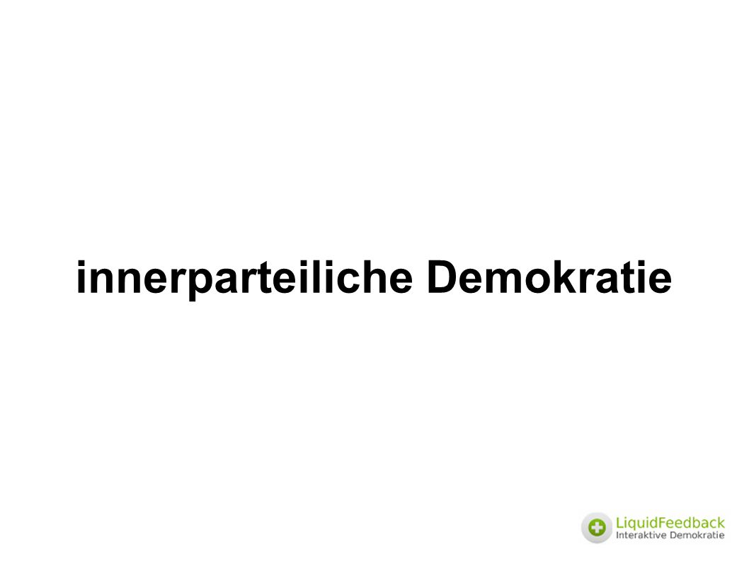 innerparteiliche Demokratie