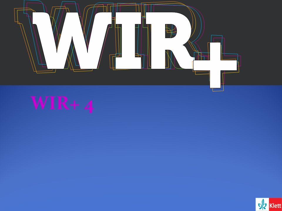 WIR+ 4