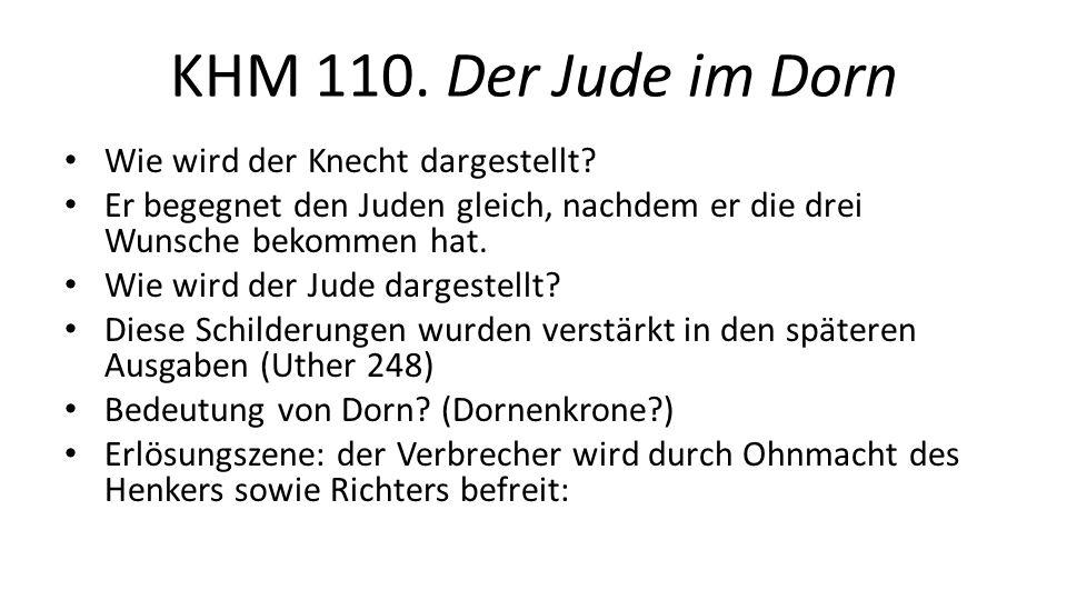 KHM 110. Der Jude im Dorn Wie wird der Knecht dargestellt.