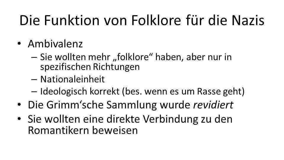 """Ambivalenz – Sie wollten mehr """"folklore haben, aber nur in spezifischen Richtungen – Nationaleinheit – Ideologisch korrekt (bes."""