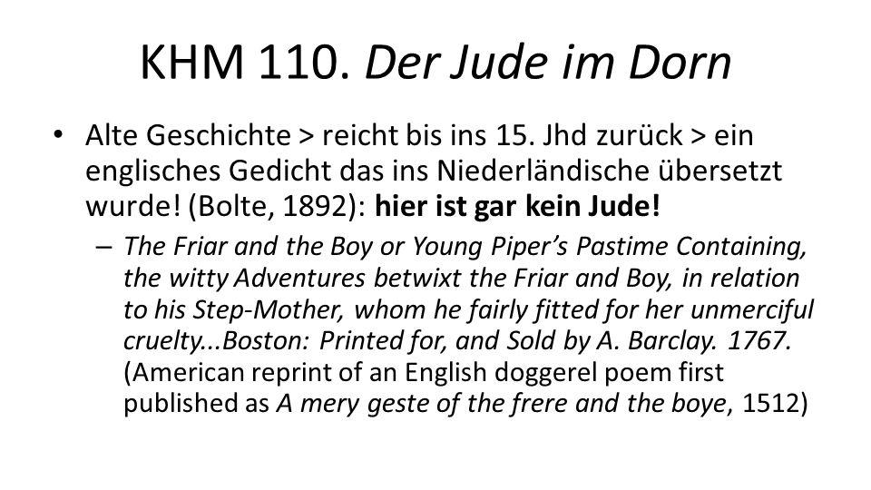 KHM 110. Der Jude im Dorn Alte Geschichte > reicht bis ins 15.