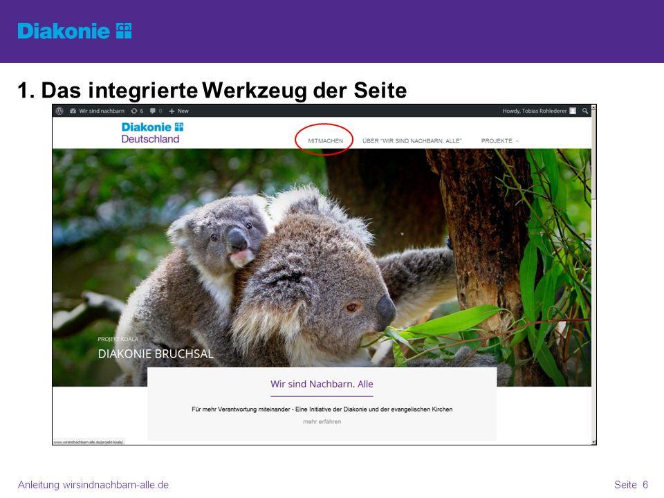Anleitung wirsindnachbarn-alle.deSeite 6 1. Das integrierte Werkzeug der Seite