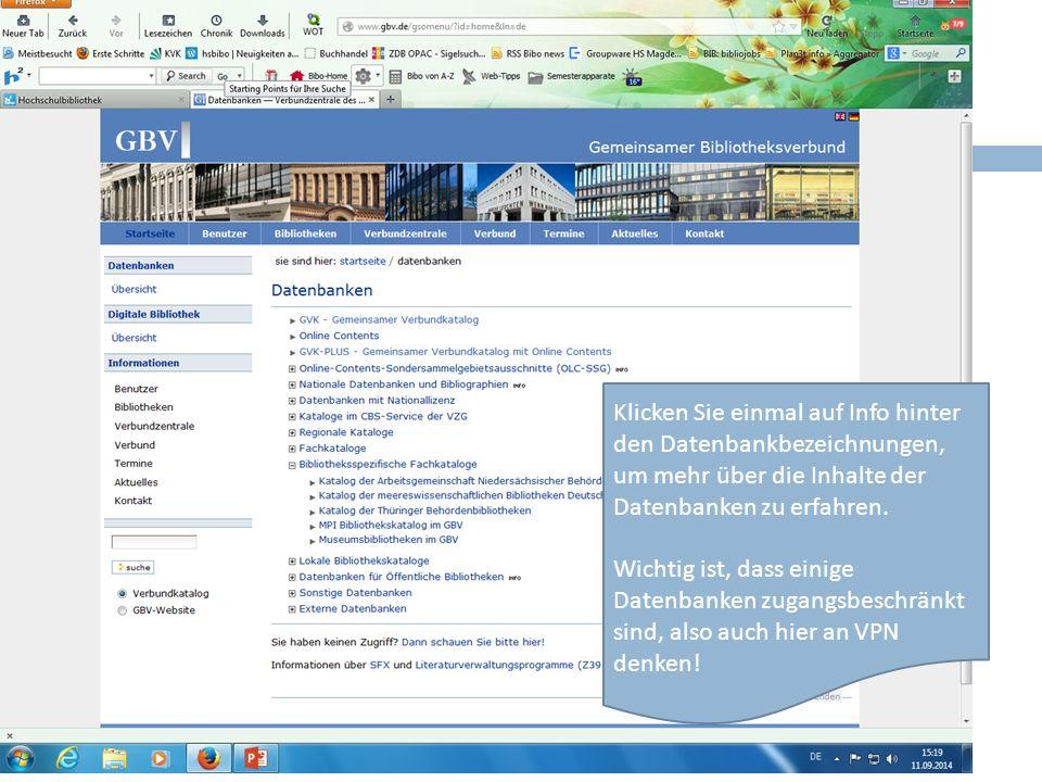 Klicken Sie einmal auf Info hinter den Datenbankbezeichnungen, um mehr über die Inhalte der Datenbanken zu erfahren.