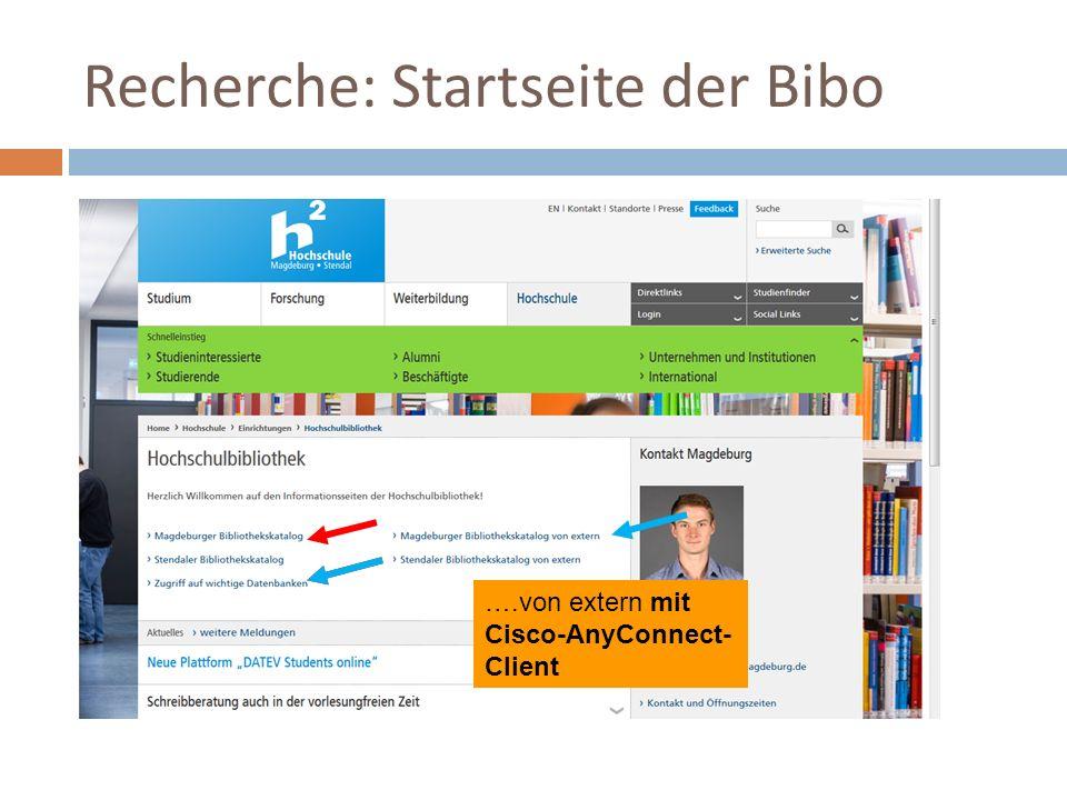 Recherche: Startseite der Bibo ….von extern ohne Cisco-AnyConnect- Client ….von extern mit Cisco-AnyConnect- Client